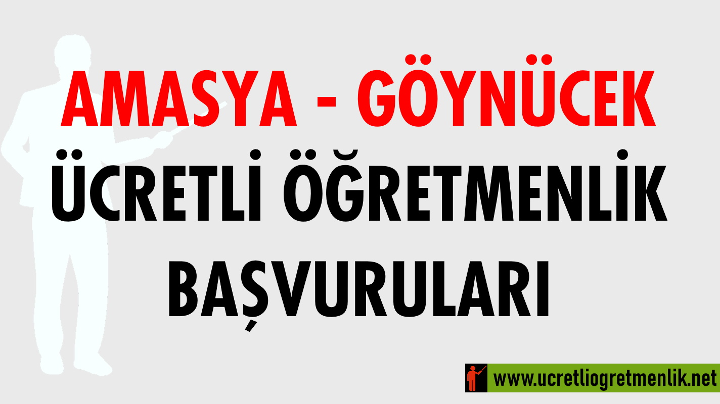 Amasya Göynücek Ücretli Öğretmenlik Başvuruları (2020-2021)