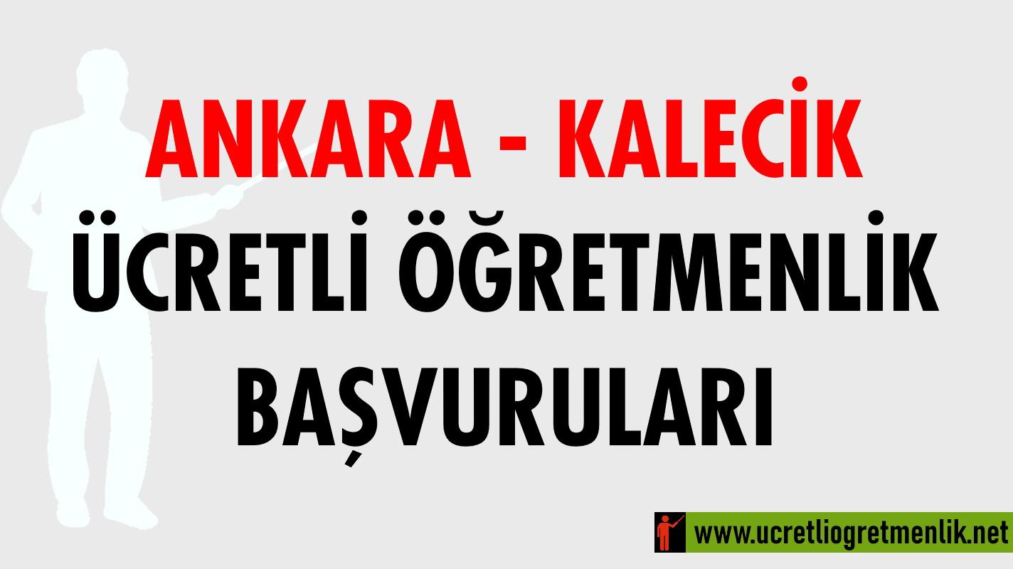Ankara Kalecik Ücretli Öğretmenlik Başvuruları (2020-2021)
