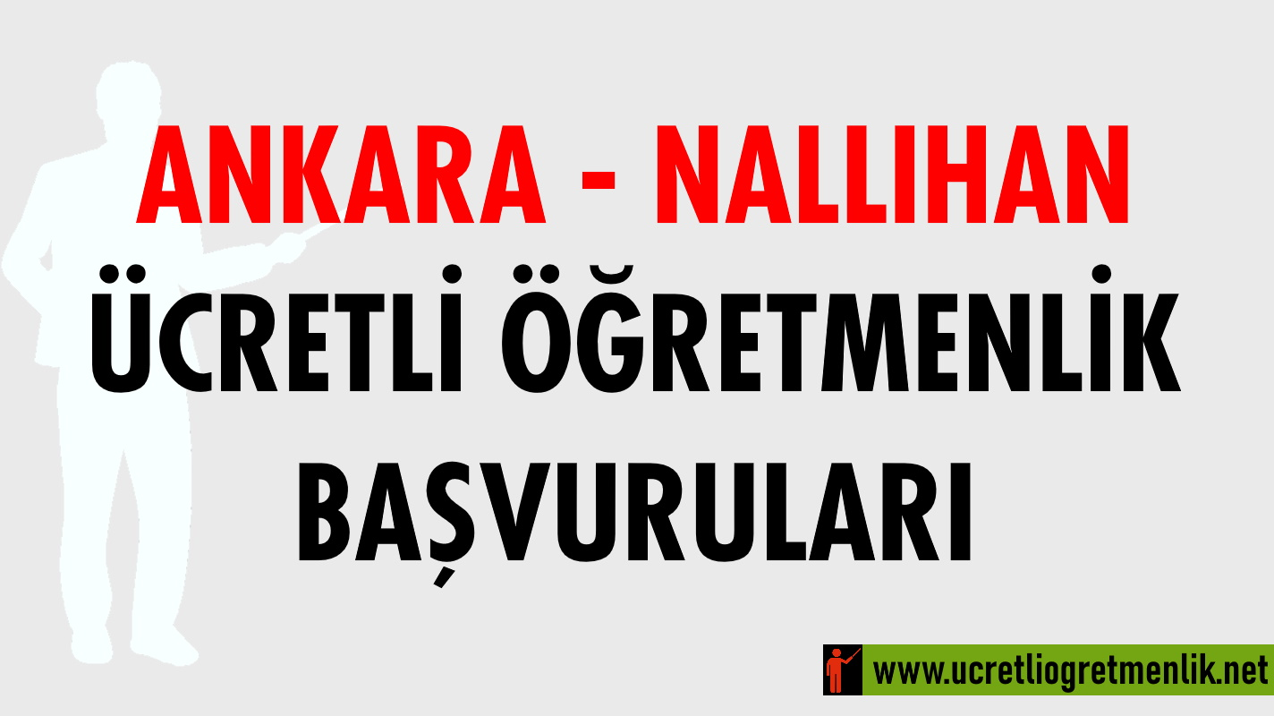 Ankara Nallıhan Ücretli Öğretmenlik Başvuruları (2020-2021)