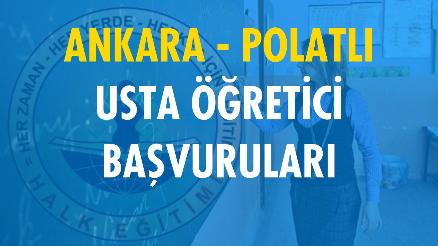 Ankara Polatlı Usta Öğretici Başvuruları (2020-2021)