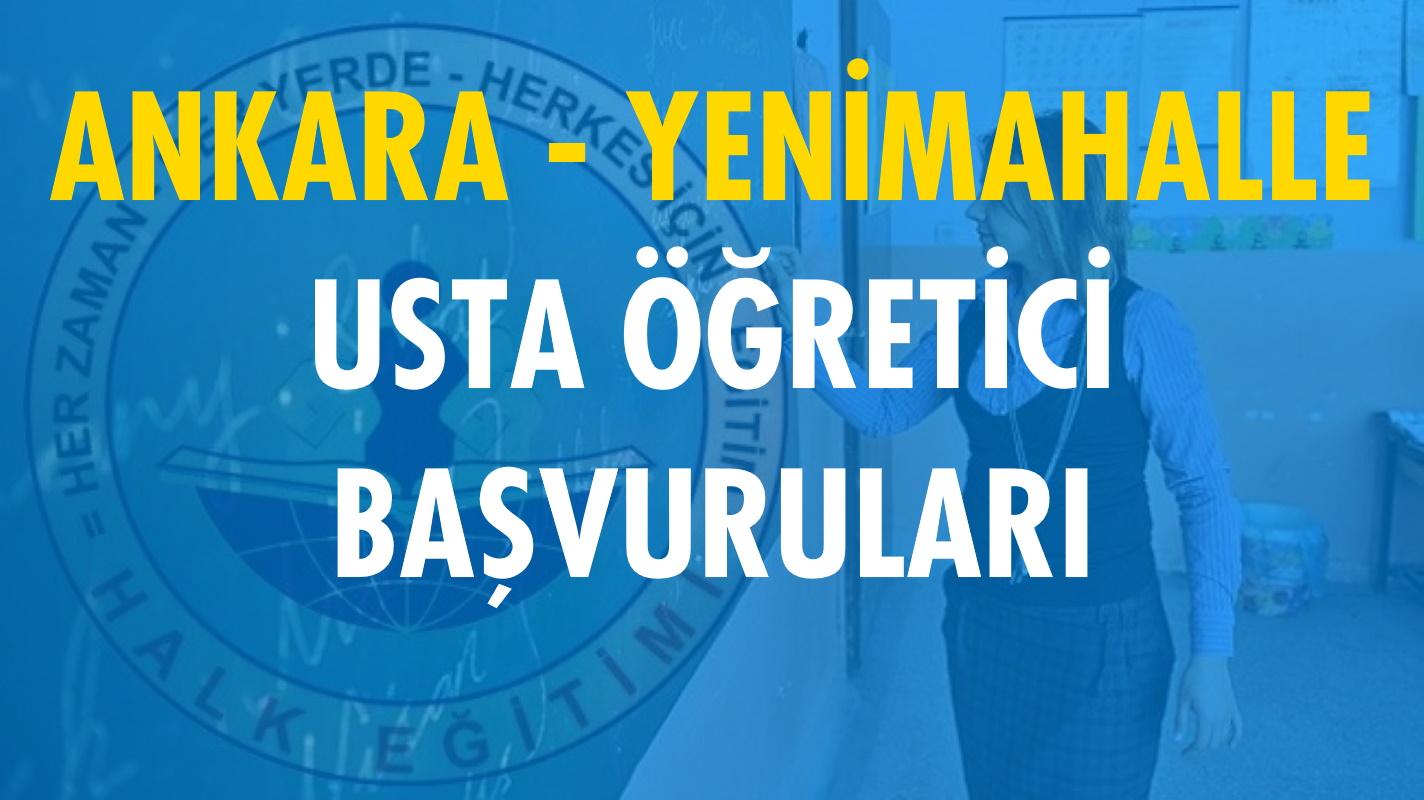 Ankara Yenimahalle Usta Öğretici Başvuruları (2020-2021)