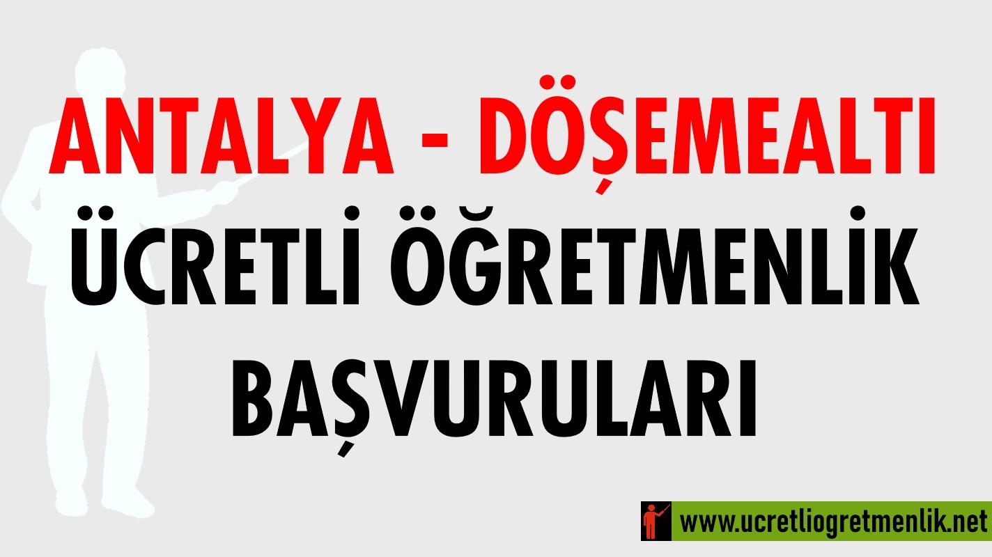 Antalya Döşemealtı Ücretli Öğretmenlik Başvuruları (2020-2021)