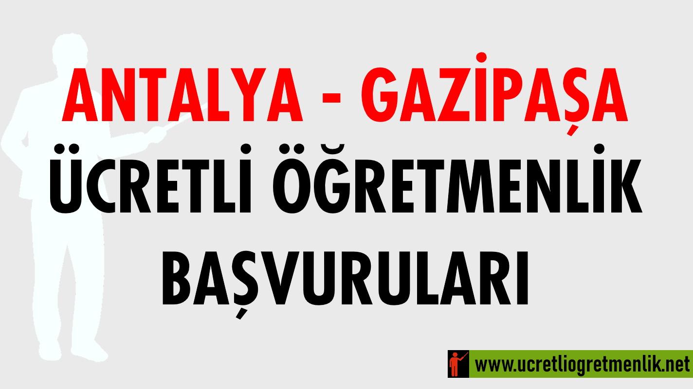 Antalya Gazipaşa Ücretli Öğretmenlik Başvuruları (2020-2021)