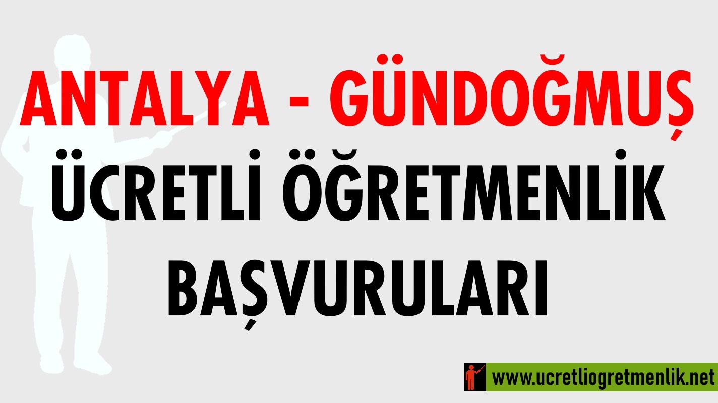 Antalya Gündoğmuş Ücretli Öğretmenlik Başvuruları (2020-2021)