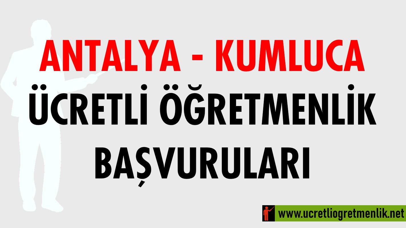Antalya Kumluca Ücretli Öğretmenlik Başvuruları (2020-2021)