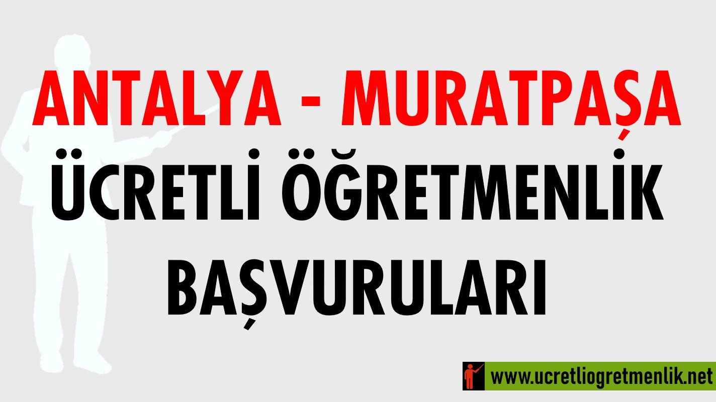 Antalya Muratpaşa Ücretli Öğretmenlik Başvuruları (2020-2021)