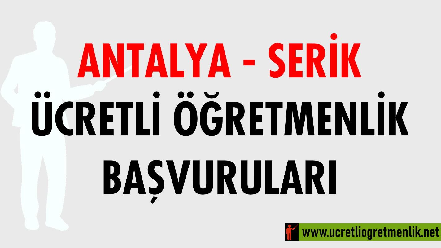 Antalya Serik Ücretli Öğretmenlik Başvuruları (2020-2021)