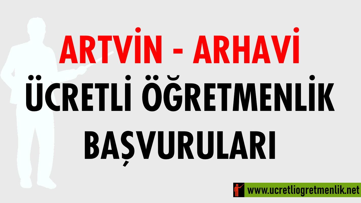 Artvin Arhavi Ücretli Öğretmenlik Başvuruları (2020-2021)