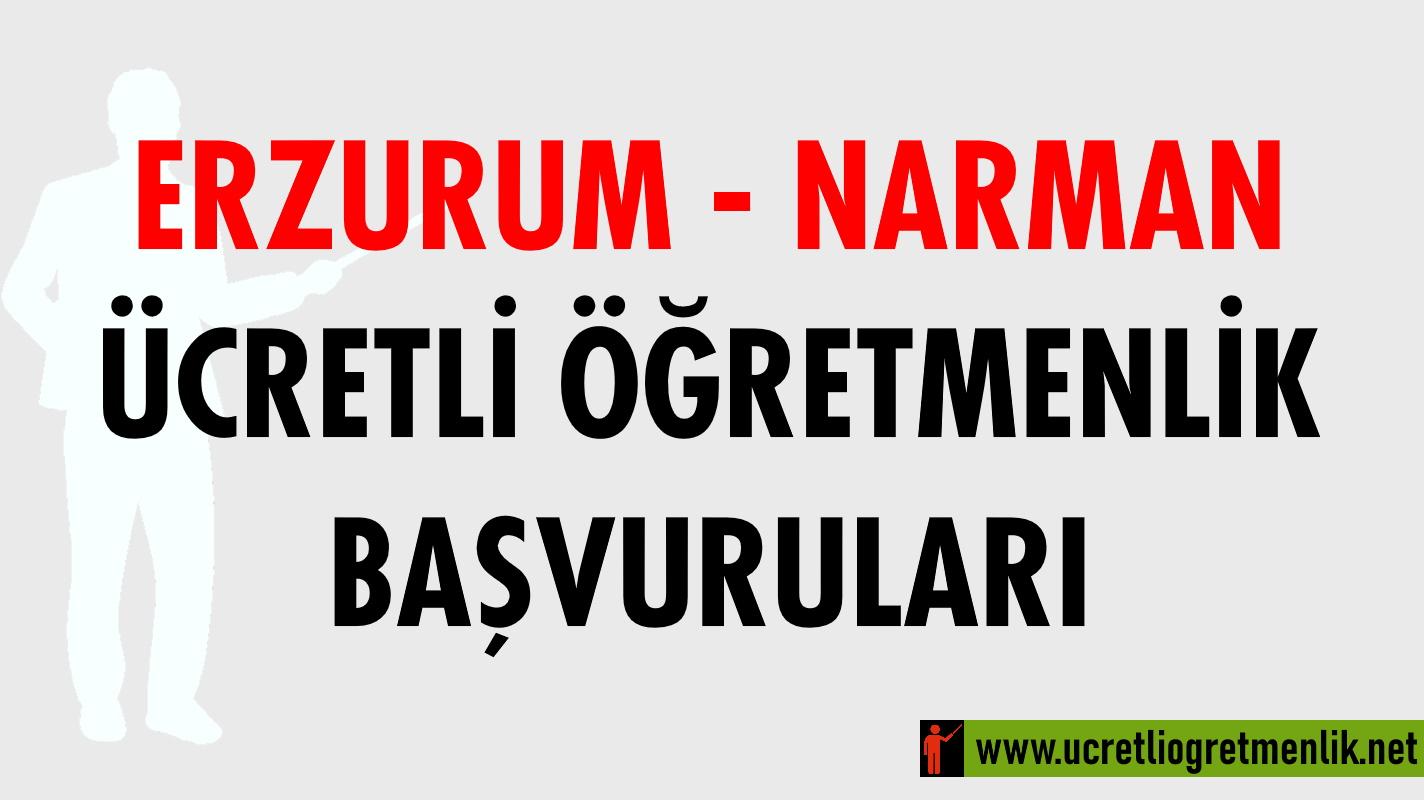 Erzurum Narman Ücretli Öğretmenlik Başvuruları (2020-2021)