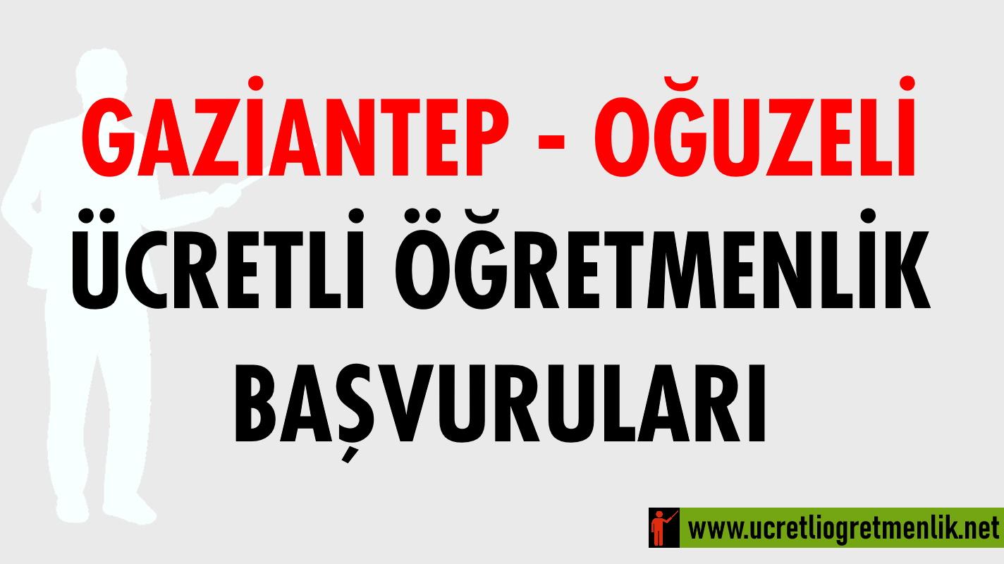 Gaziantep Oğuzeli Ücretli Öğretmenlik Başvuruları (2020-2021)