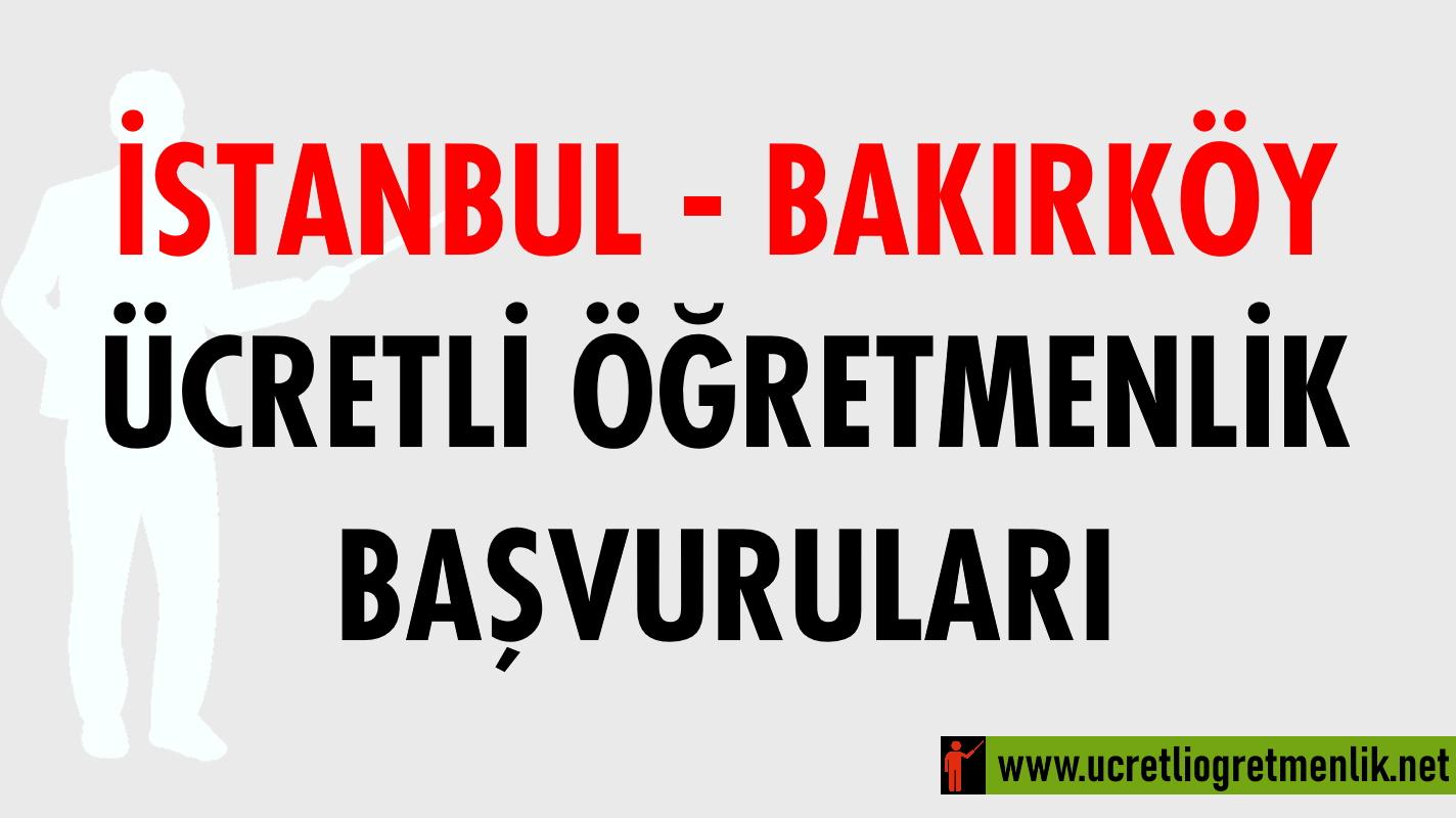 İstanbul Bakırköy Ücretli Öğretmenlik Başvuruları (2020-2021)