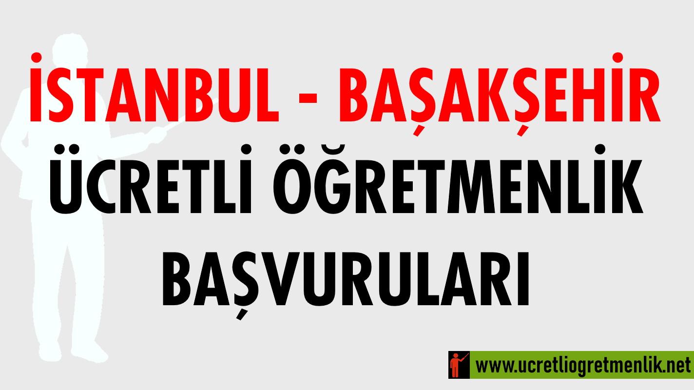 İstanbul Başakşehir Ücretli Öğretmenlik Başvuruları (2020-2021)