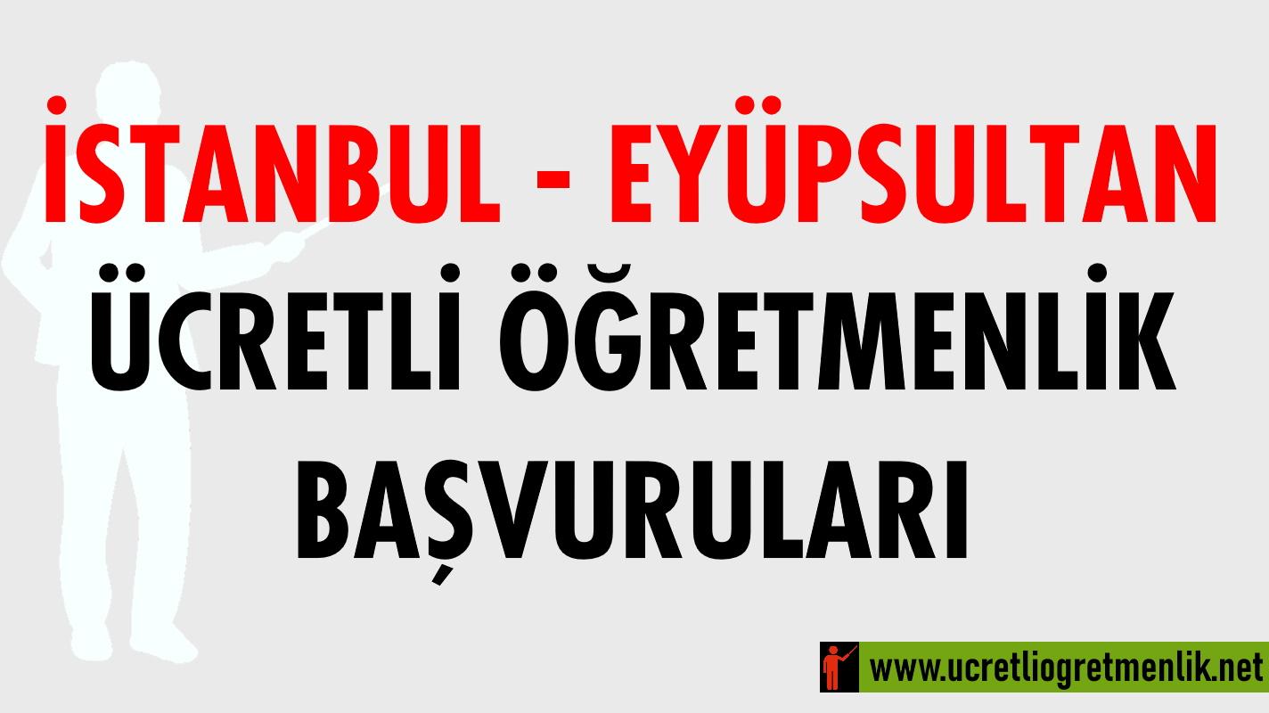 İstanbul EyüpSultan Ücretli Öğretmenlik Başvuruları (2020-2021)
