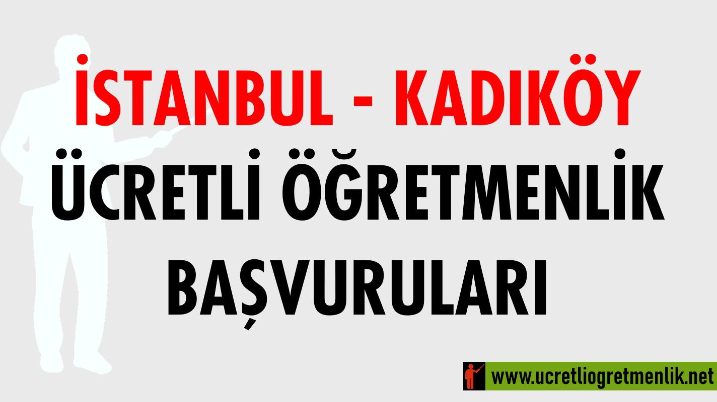 İstanbul Kadıköy Ücretli Öğretmenlik Başvuruları (2020-2021)