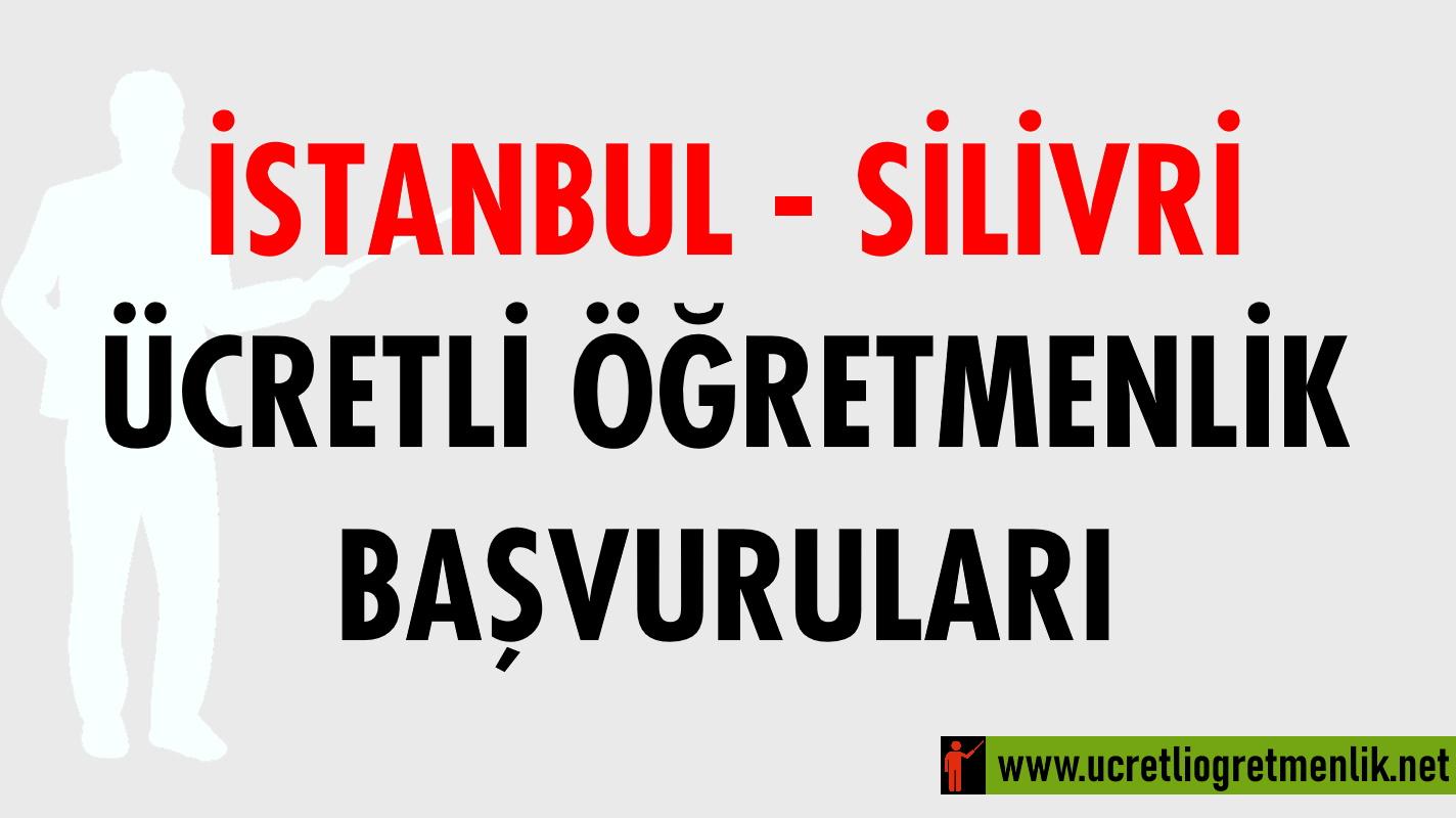 İstanbul Silivri Ücretli Öğretmenlik Başvuruları (2020-2021)