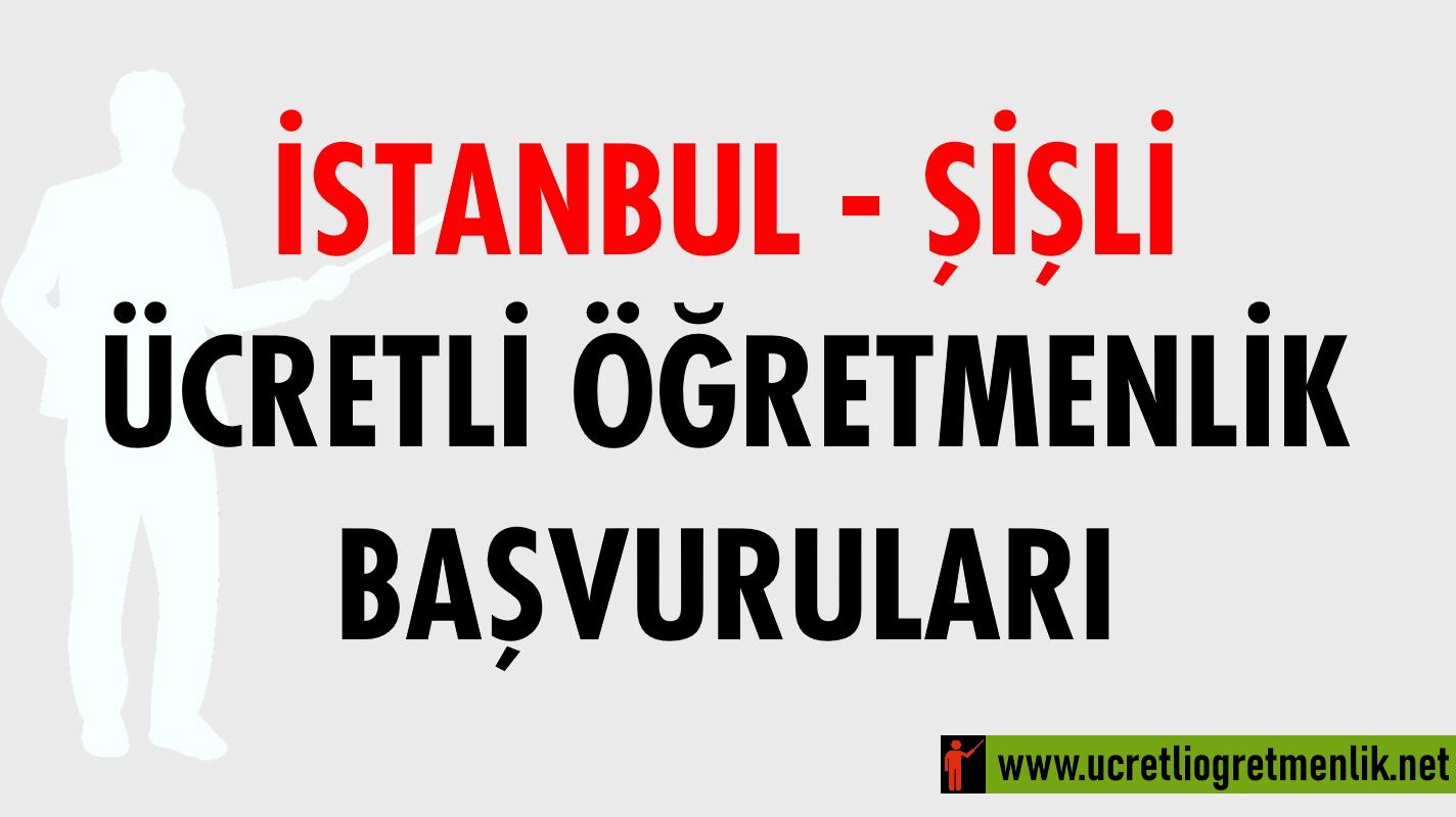 İstanbul Şişli Ücretli Öğretmenlik Başvuruları (2020-2021)