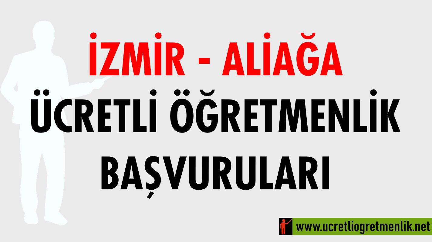İzmir Aliağa Ücretli Öğretmenlik Başvuruları (2020-2021)