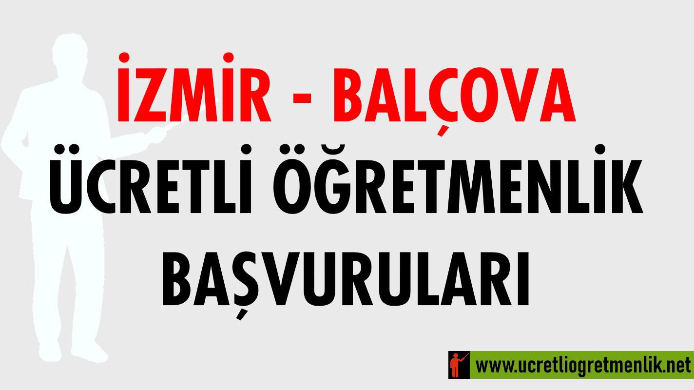 İzmir Balçova Ücretli Öğretmenlik Başvuruları (2020-2021)