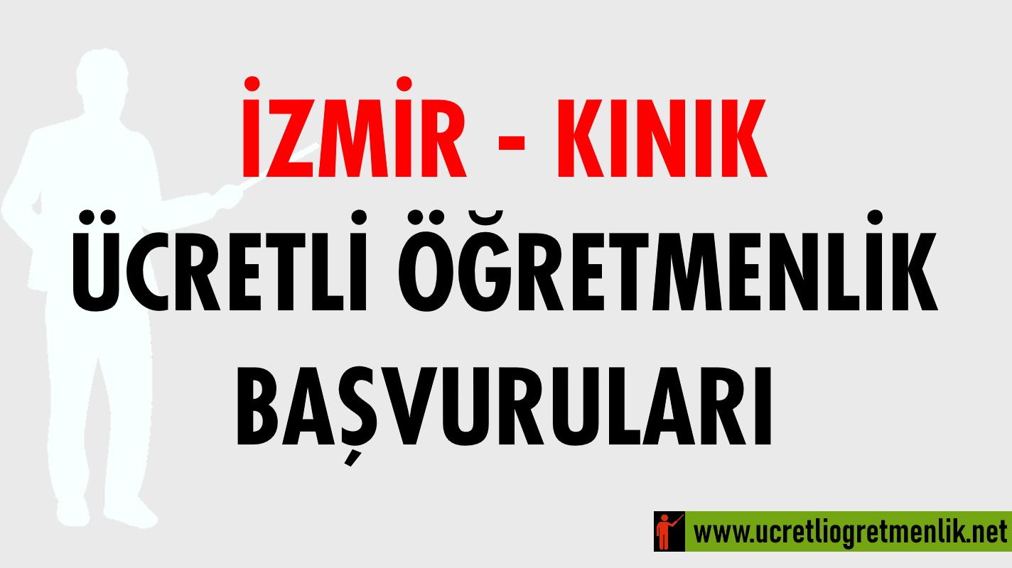 İzmir Kınık Ücretli Öğretmenlik Başvuruları (2020-2021)
