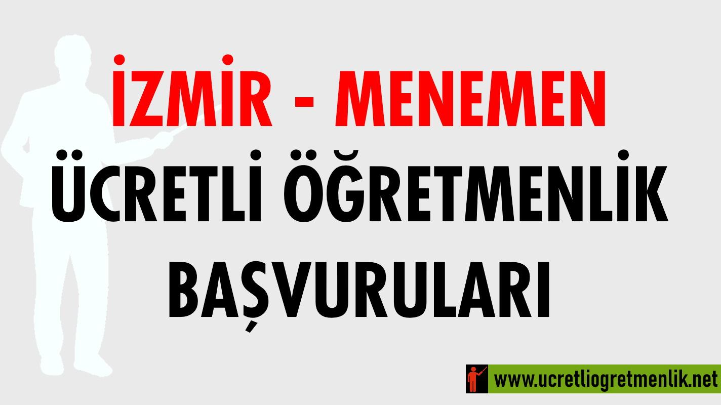 İzmir Menemen Ücretli Öğretmenlik Başvuruları (2020-2021)