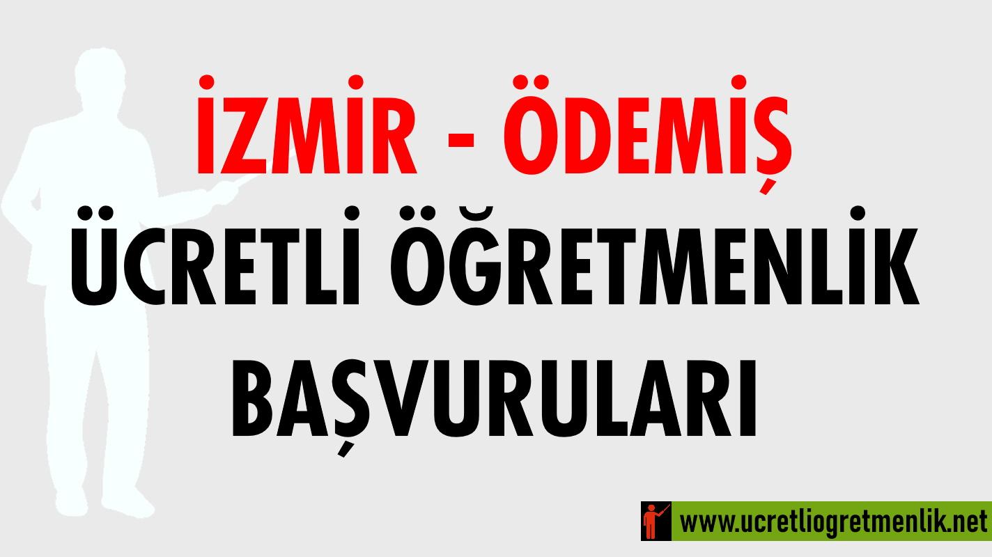 İzmir Ödemiş Ücretli Öğretmenlik Başvuruları (2020-2021)
