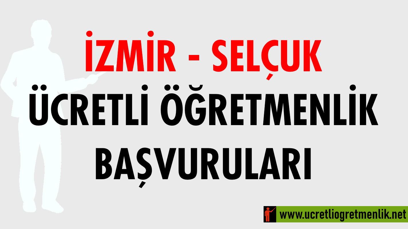 İzmir Selçuk Ücretli Öğretmenlik Başvuruları (2020-2021)