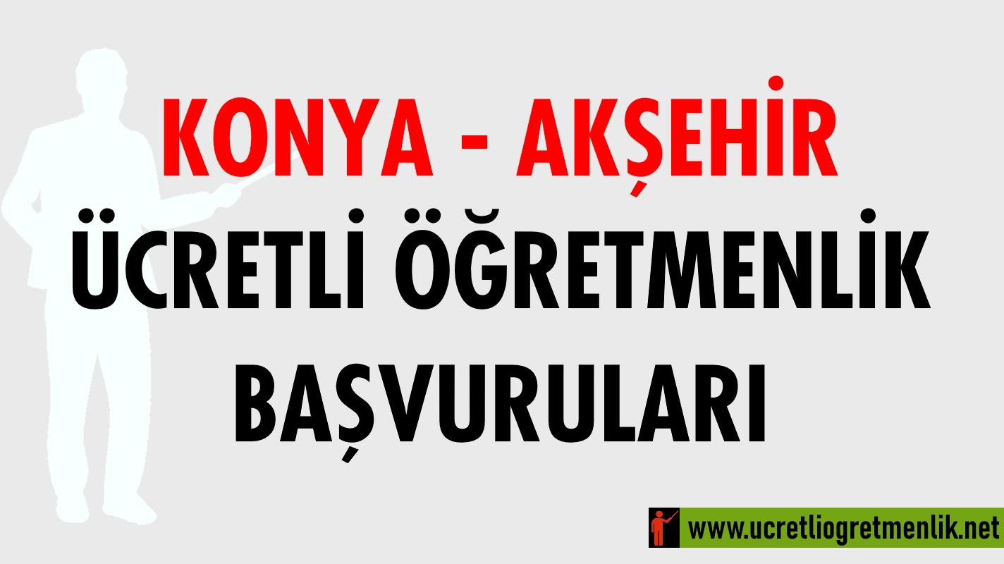Konya Akşehir Ücretli Öğretmenlik Başvuruları (2020-2021)