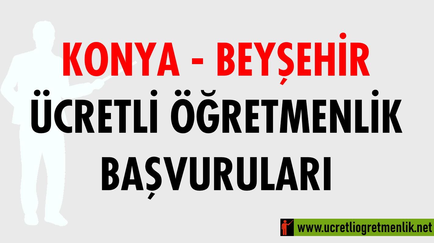 Konya Beyşehir Ücretli Öğretmenlik Başvuruları (2020-2021)