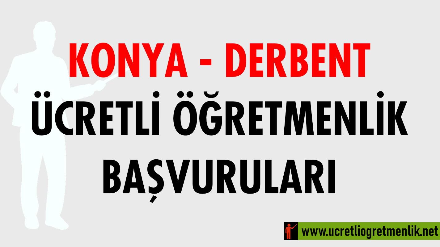 Konya Derbent Ücretli Öğretmenlik Başvuruları (2020-2021)
