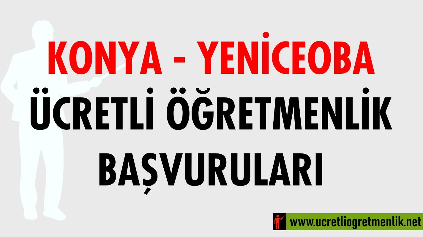 Konya Yeniceoba Ücretli Öğretmenlik Başvuruları (2020-2021)