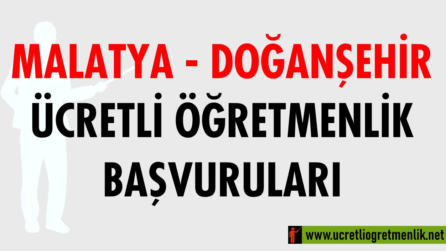 Malatya Doğanşehir Ücretli Öğretmenlik Başvuruları (2020-2021)