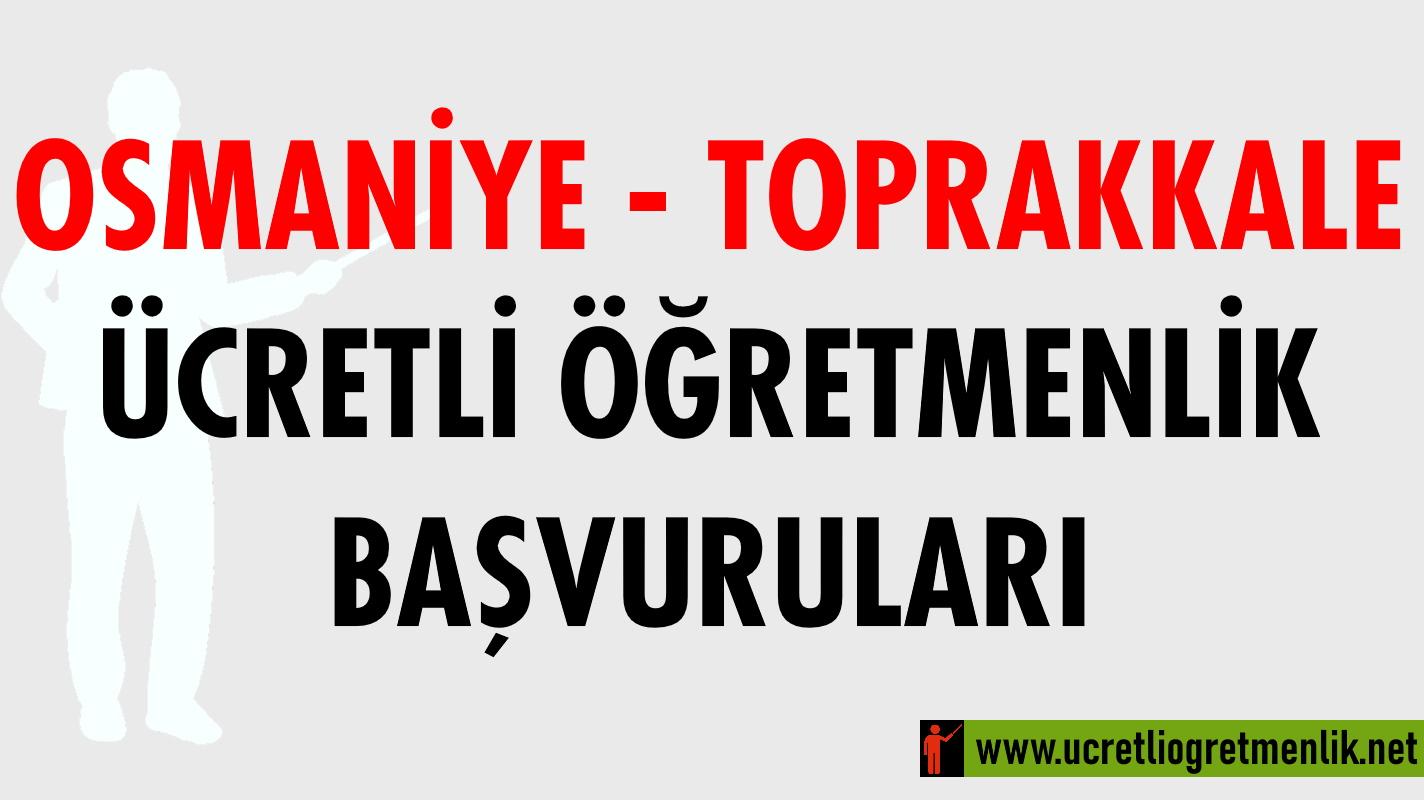 Osmaniye Toprakkale Ücretli Öğretmenlik Başvuruları (2020-2021)