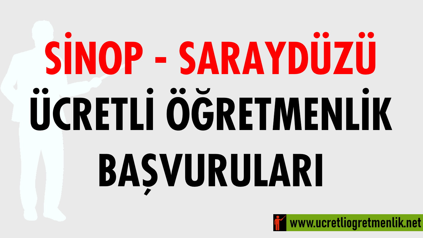 Sinop Saraydüzü Ücretli Öğretmenlik Başvuruları (2020-2021)