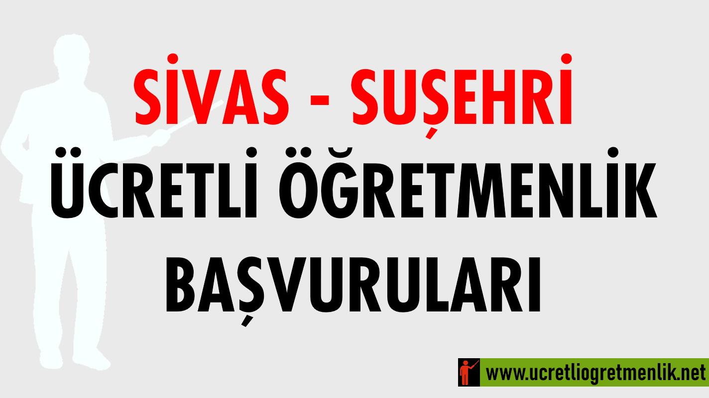 Sivas Suşehri Ücretli Öğretmenlik Başvuruları (2020-2021)