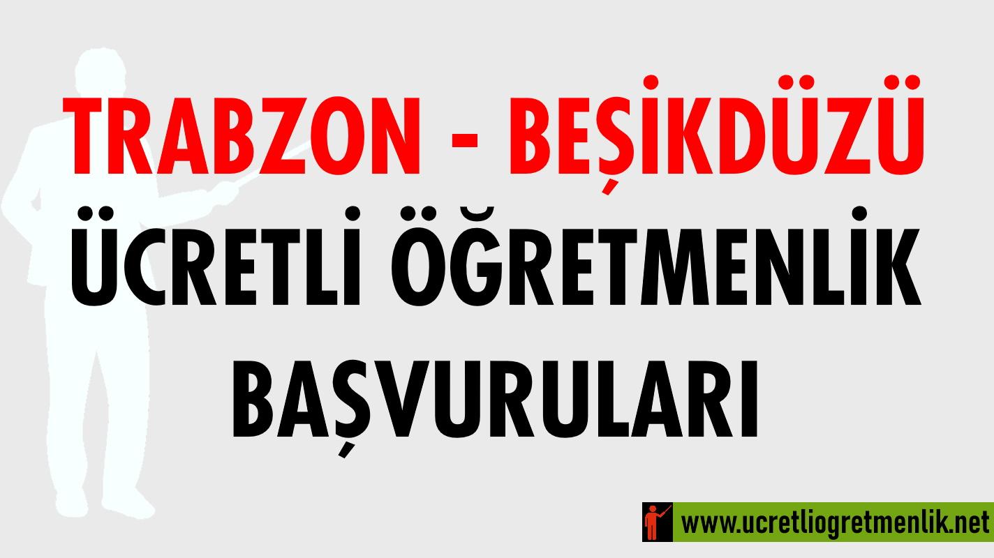 Trabzon Beşikdüzü Ücretli Öğretmenlik Başvuruları (2020-2021)
