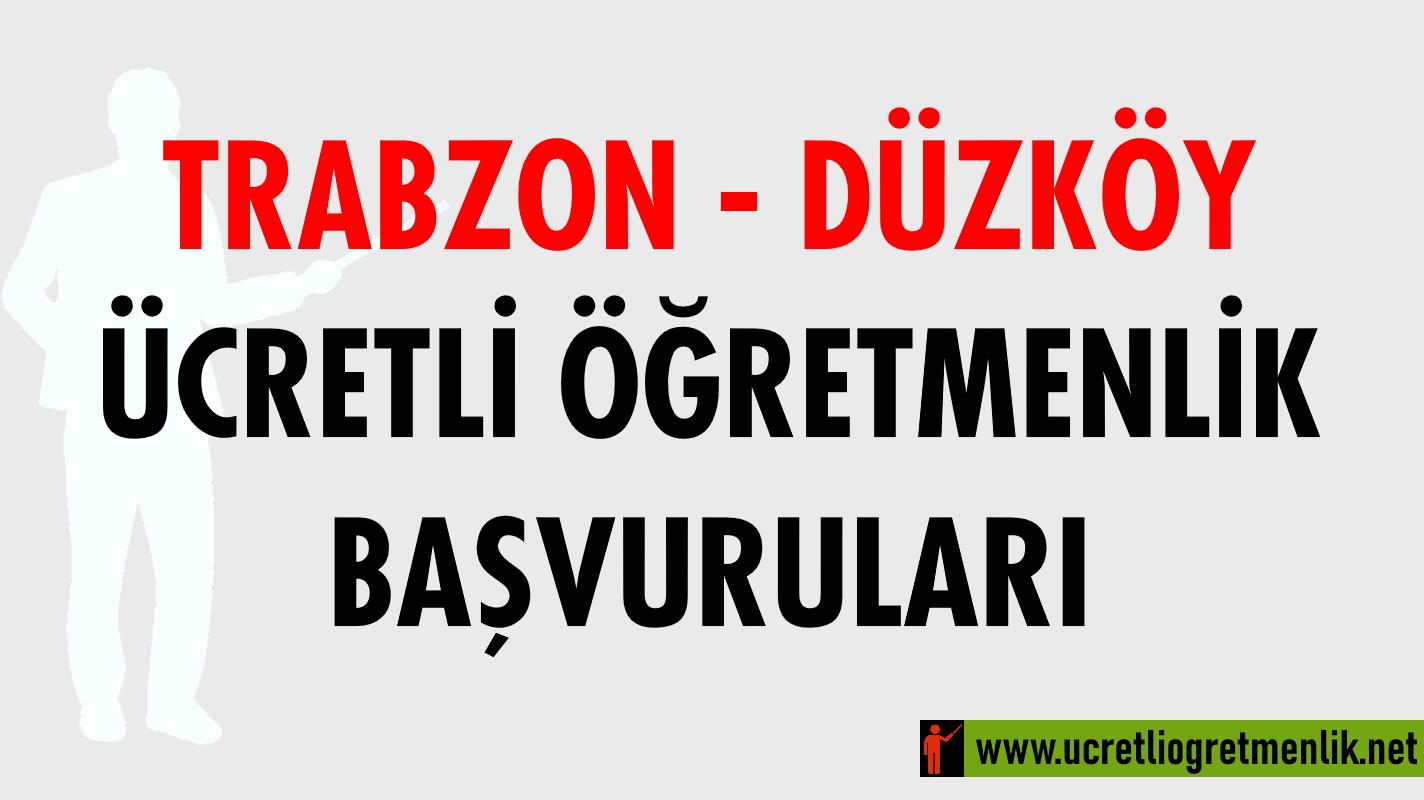 Trabzon Düzköy Ücretli Öğretmenlik Başvuruları (2020-2021)