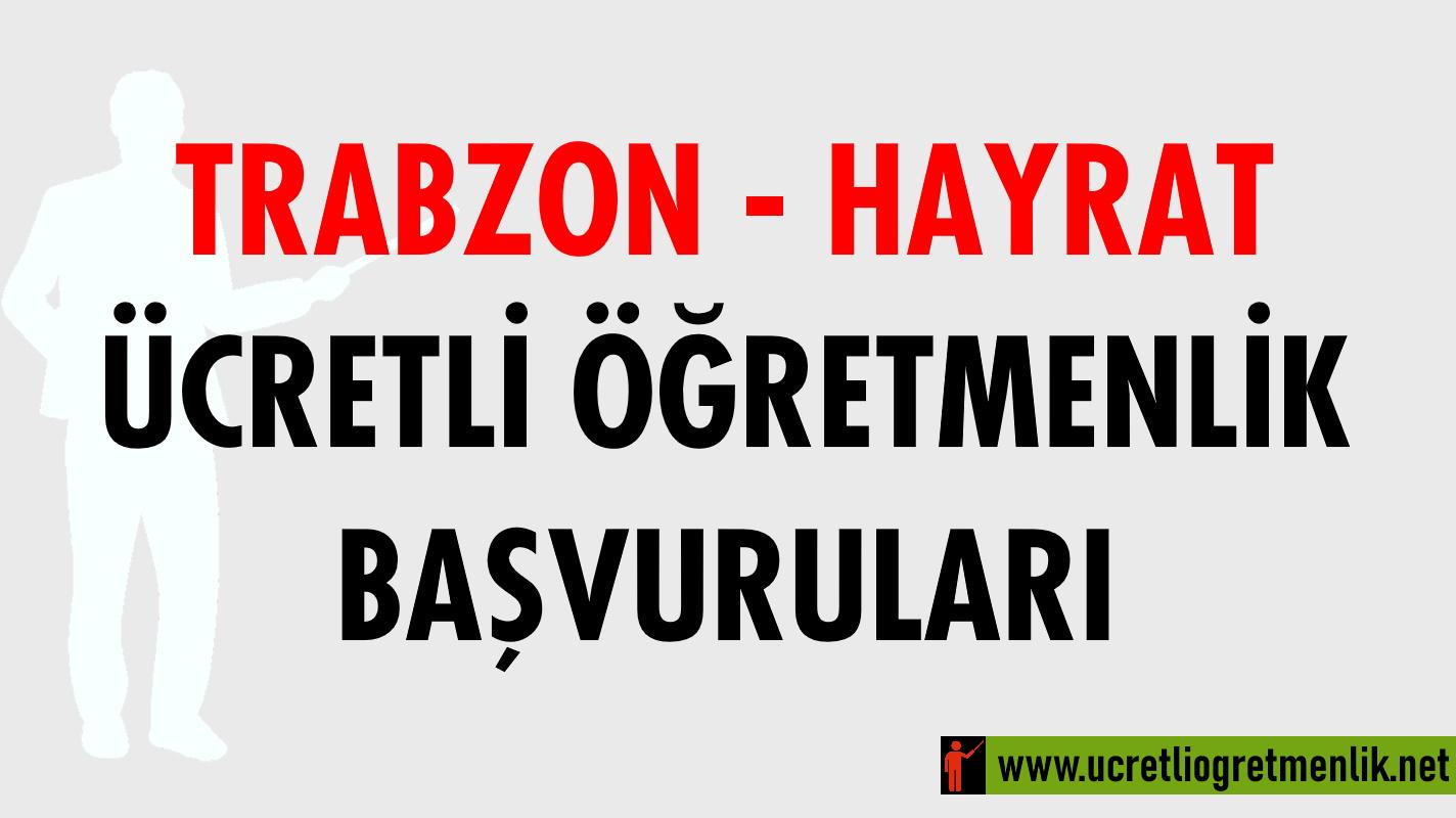 Trabzon Hayrat Ücretli Öğretmenlik Başvuruları (2020-2021)