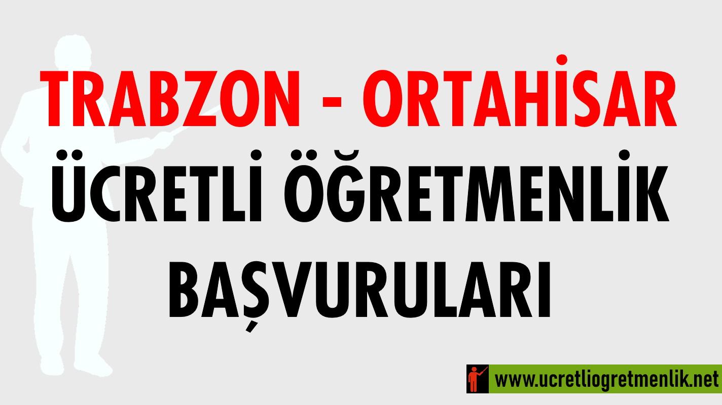 Trabzon Ortahisar Ücretli Öğretmenlik Başvuruları (2020-2021)