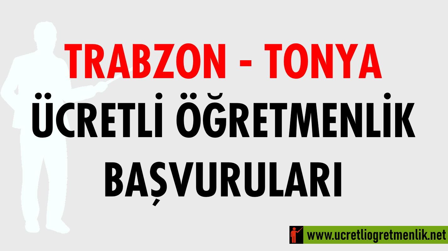 Trabzon Tonya Ücretli Öğretmenlik Başvuruları (2020-2021)