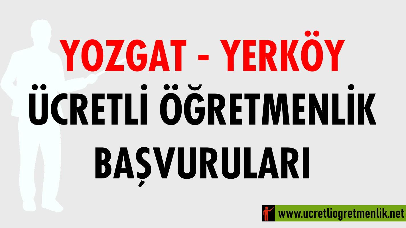 Yozgat Yerköy Ücretli Öğretmenlik Başvuruları (2020-2021)