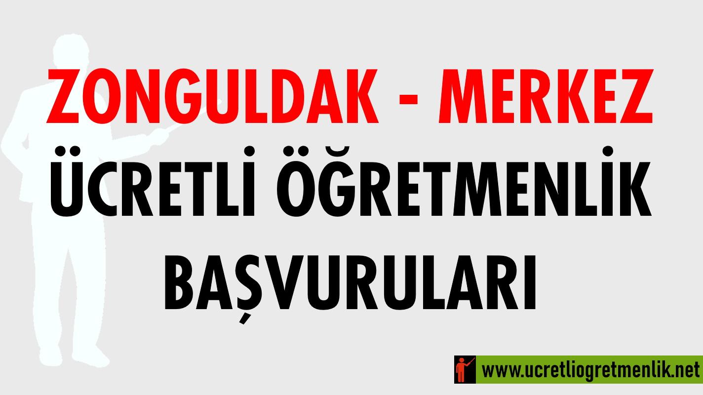 Zonguldak Merkez Ücretli Öğretmenlik Başvuruları (2020-2021)